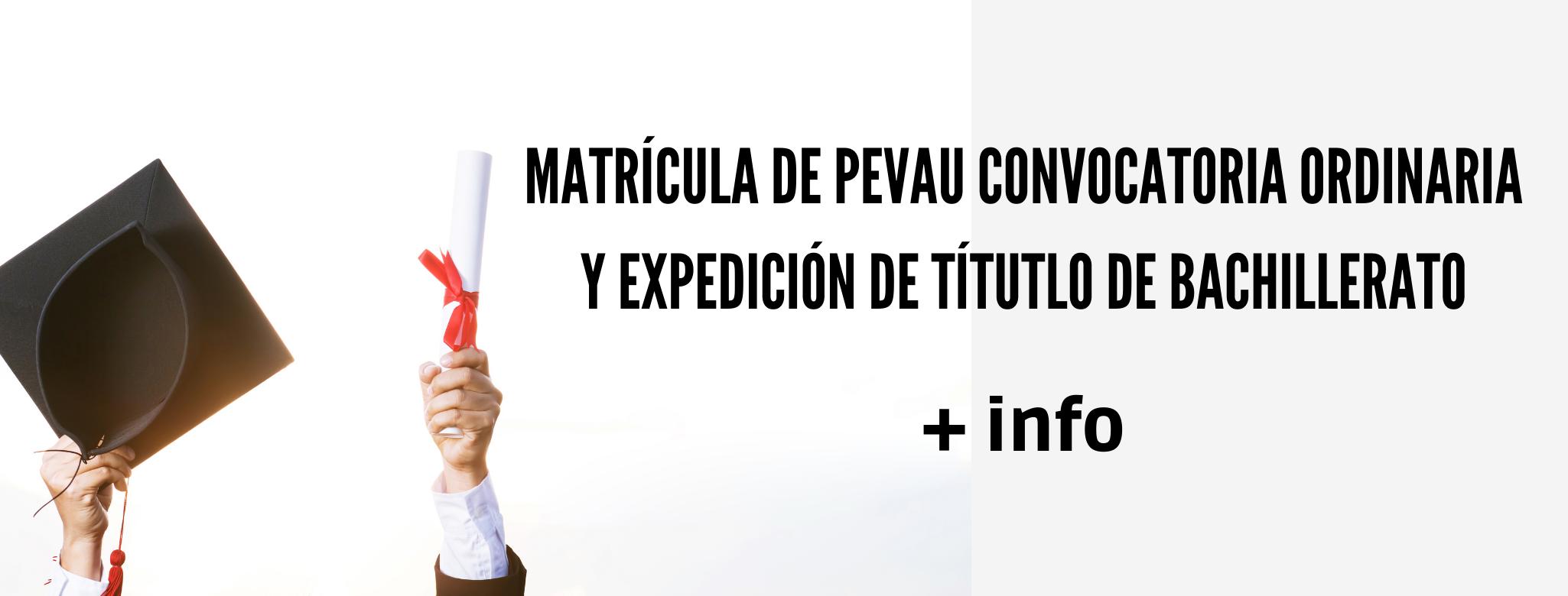 Matrícula de PEvAU y expedición título de Bachillerato 2020/2021